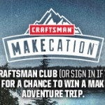 Craftsman makeation sweepstakes